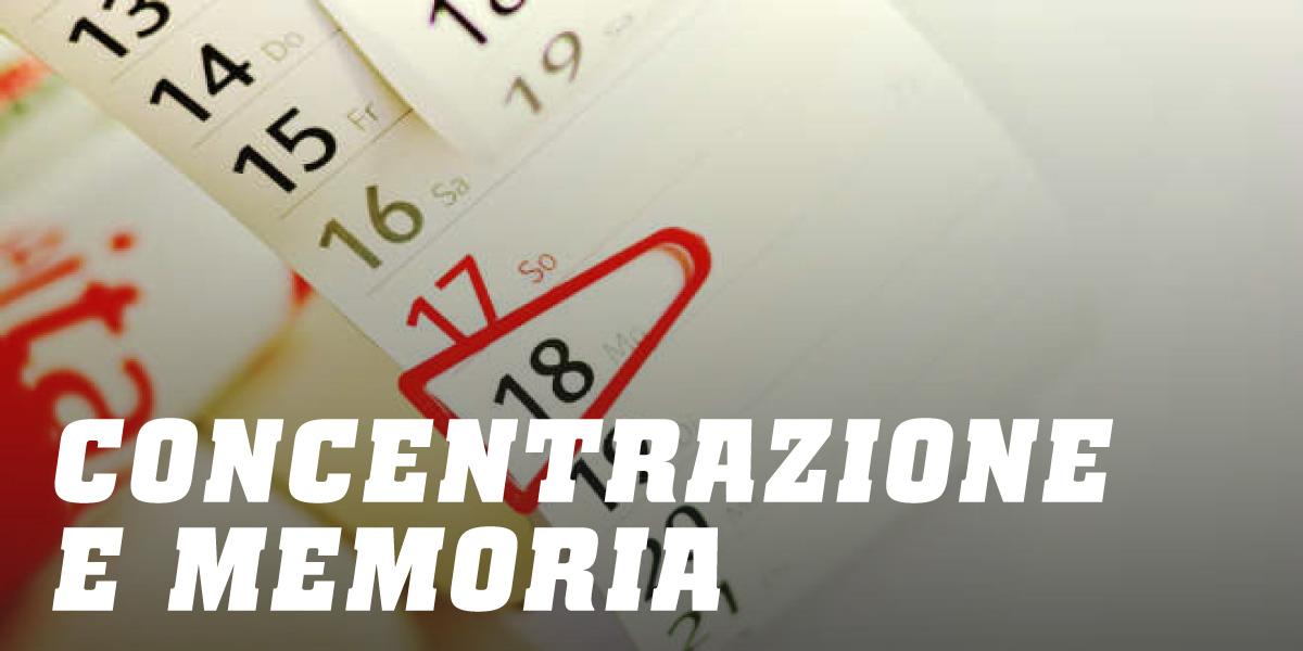Concentrazione e Memoria